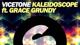 Vicetone - Kaleidoscope (feat. Grace Grundy)