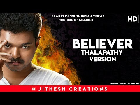 Believer ft Thalapathy Vijay Samrat of south indian cinema | Icon of Millions | 1080p HD