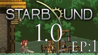Starbound 1.0 | EP:1| Los primeros pasos || Guia / Tutorial en Español ||