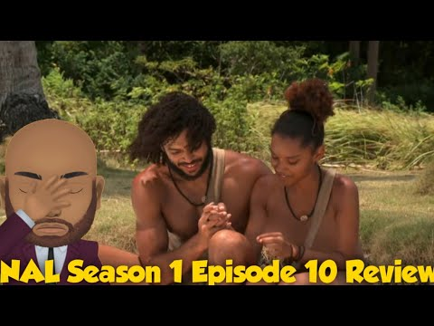 Download Naked and Afraid of Love Season 1 Episode 10 Review