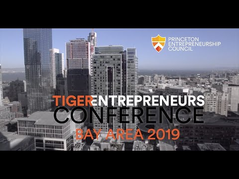 Entrepreneurship the Princeton Way - Tiger Entrepreneurs Conference