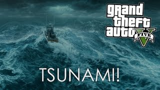 GTA 5 TSUNAMI MOD, PART #1 (GTA 5 Funny Moments)
