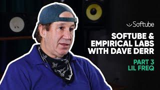 Softube & Empirical Labs w. Dave Derr – Part 3 – Lil FrEQ