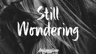 Jocelyn Alice - Still Wondering (Lyrics) Giiants Remix