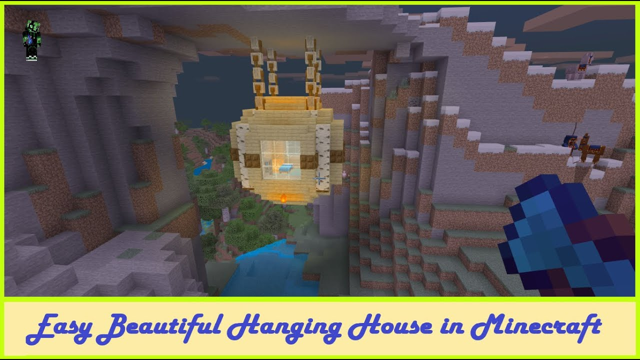 How To Build Hanging House Minecraft Easy And Beautiful Youtube