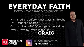 EVERYDAY FAITH: CRAIG
