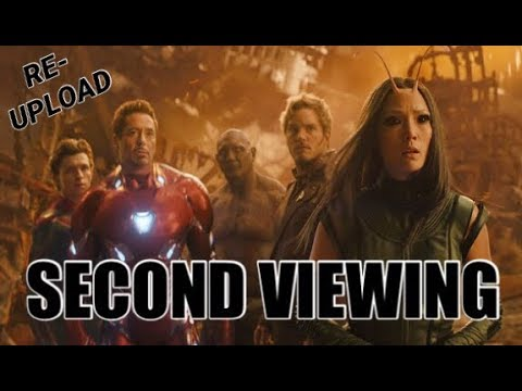 AVENGERS: INFINITY WAR SECOND VIEWING *THOUGHTS* (RE-UPLOAD)