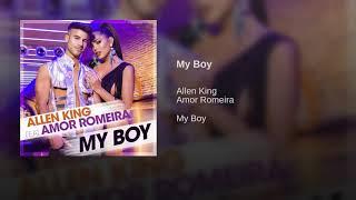 Allen King - My Boy (feat. Amor Romeira)
