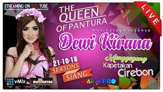 LIVE DEWI KIRANA SEASONS SIANG EDISI 21-10-2018   KAPETAKAN - CIREBON