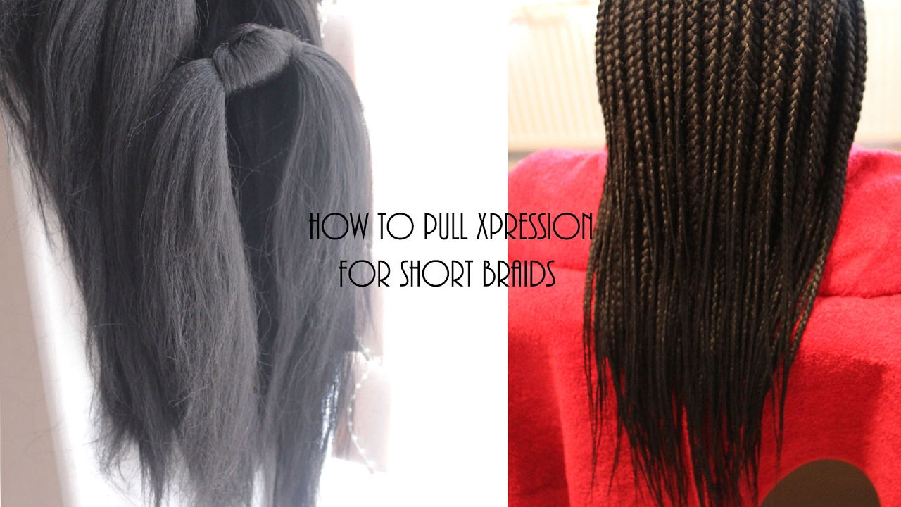 How To Pull Prepare Xpression Braiding Hair For Short