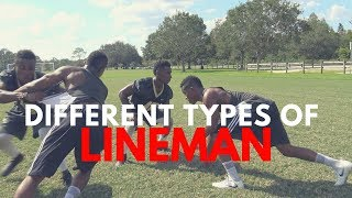 THE DIFFERENT TYPES OF LINEMAN..