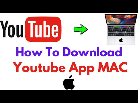 How To Download Youtube App On Mac (2021)