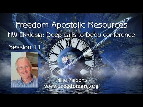 11. Operating in a Higher Order of the Supernatural - Mike Parsons (NW Ekklesia)