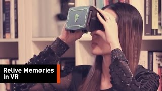 Relive Memories in Virtual Reality