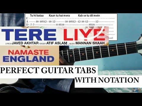 Tere Liye | Guitar Intro & Tabs lesson | Namaste England | Atif Aslam | Tabs Tere Liye | chords|