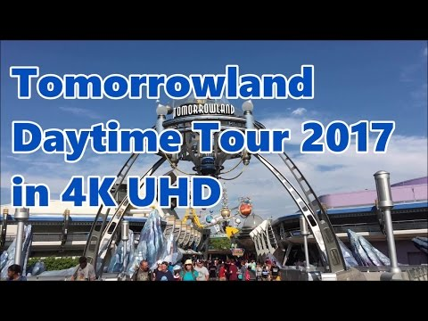Tomorrowland | Daytime Tour 2017 | in 4K UHD | Magic Kingdom | WDW