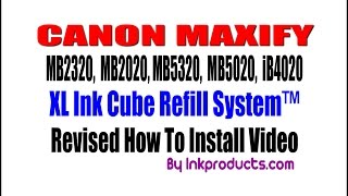 New Revised!! How to install CISS For Canon Maxify Install Video(Go to www.inkproducts.com XL Ink Cube Ink Tank Refill System™, 2016-07-17T19:53:10.000Z)