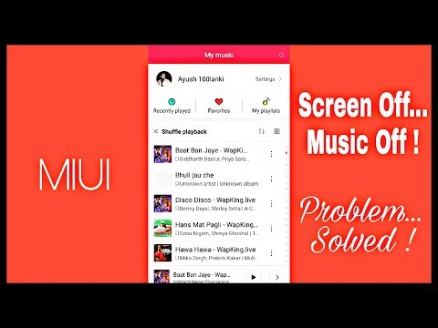 Music player stops working on screen off ! (MIUI Bug) Solved...