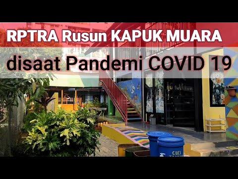 RPTRA RUSUN KAPUK MUARA - Saat Pandemi COVID 19