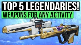 Destiny 2 | TOP 5 LEGENDARY WEAPONS! (PvE & PvP Weapons Guide)