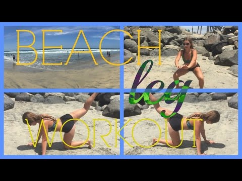Beach Leg Workout!