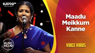 Maadu Meikkum Kanne - Voice Virus - Music Mojo Season 6 - Kappa TV