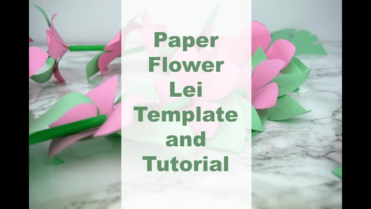 Paper Flower Lei Craft With Printable Template Youtube