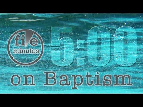 5 Minutes on Baptism – Pastor Raymond Woodward