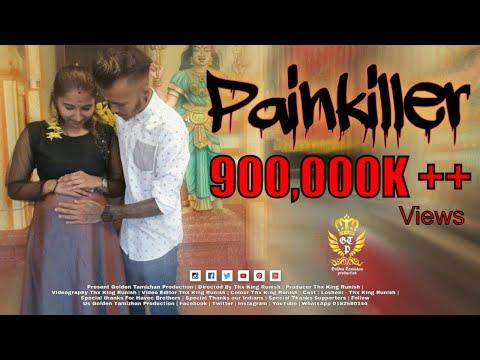 painkiller-|-havoc-brothers-|-golden-tamizhan-|-thx-king-runish