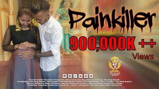 Painkiller | Havoc Brothers | Golden Tamizhan | Thx King Runish