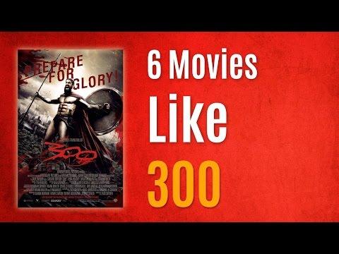 6 Movies Like 300