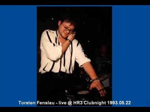 Torsten Fenslau - live @ HR3 Clubnight 1993.05.22