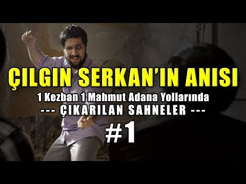 ÇILGIN SERKAN'IN ANISI | 1K1M Adana Yollarında - Çıkarılan Sahneler #1