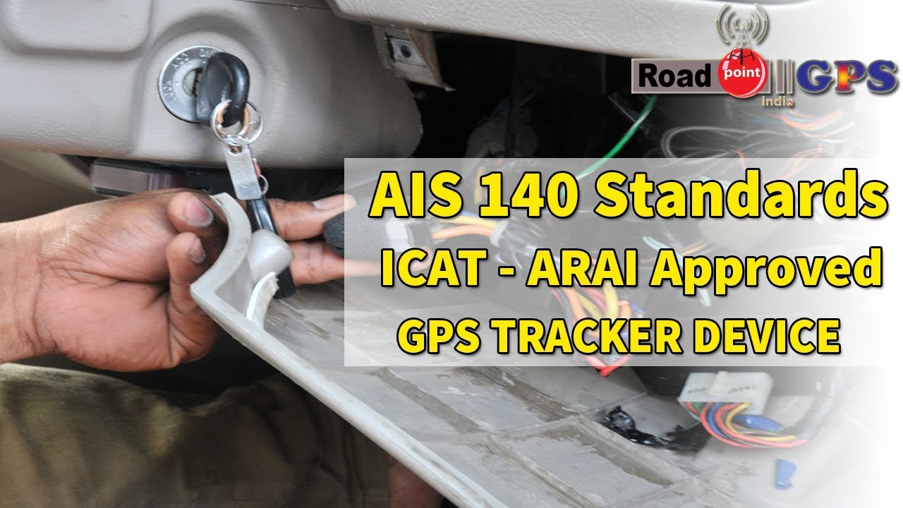 AIS 140 GPS Device | ARAI Certified AIS 140 Standard | Govt Approved GPS  System By Roadpoint Ltd