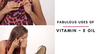 How To Use Vitamin E Oil | Hair And Skin Care