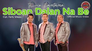 Trio Lamtama - Siboan dalan na be