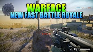 A New Faster Battle Royale - Warface BR