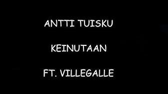 Antti Tuisku - Keinutaan ft. VilleGalle (sanat)
