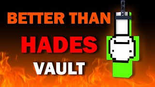 Ares Vault - A BETTER Prison than Hades Vault (inescapable)