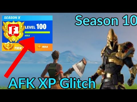 *AFK XP Glitch* Fortnite How to Level Up Fast in Season 10 (Season X)