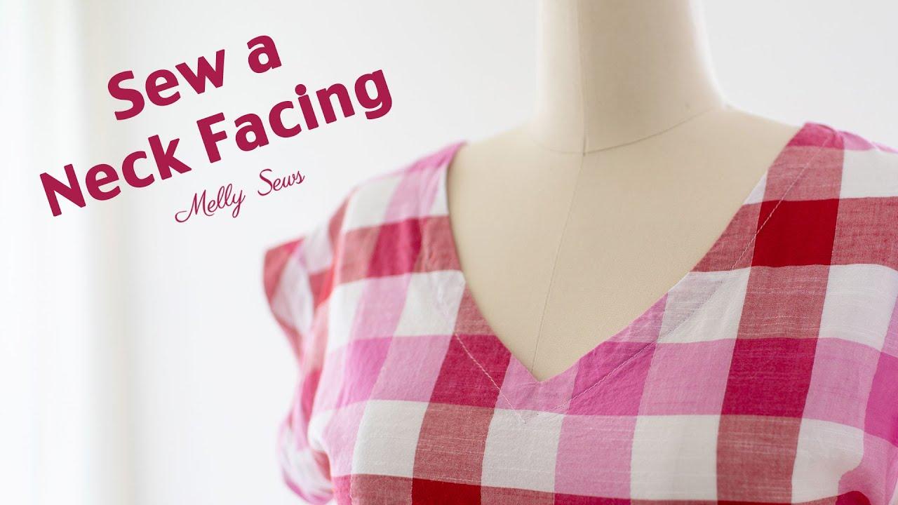 How to Sew a Neckline - Neck Facing Tutorial