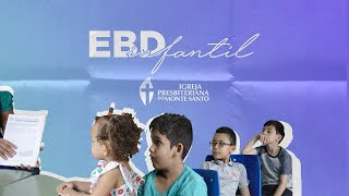 EBD INFANTIL IPMS | 14/03/2021 - Sala Samuel (9 a 11 anos)