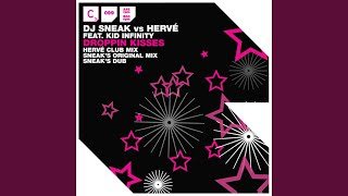 Droppin Kisses (Herve Club Mix) (feat. Kid Infinity)