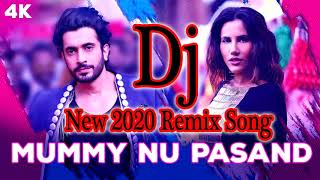 Mummy Nu Pasand Song | Dj Remix Song | Meri Mummy Nu Pasand Dj Remix | Dj  Remix