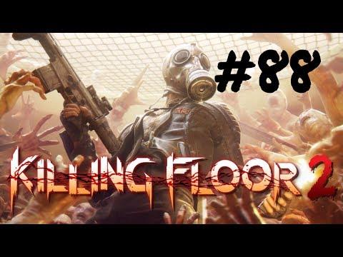 [Episode 88] Killing Floor 2 PS4 Gameplay [Eeh... Eh... Eeeeh?]