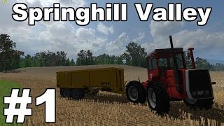 Farming Simulator 2013: Springhill Valley Episode 1