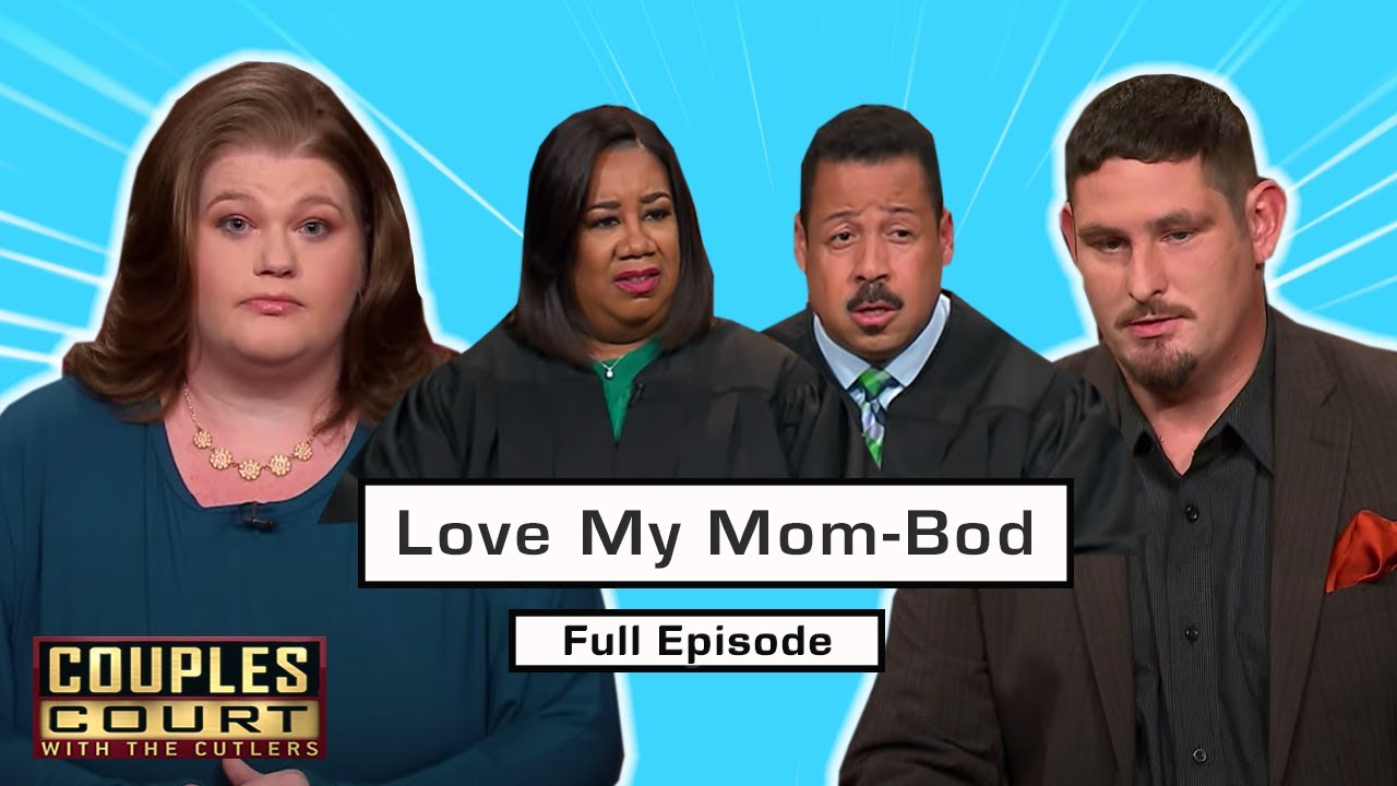 Love My Mom-Bod: Husband Rejects Wife's Post-Pregnancy Body? (Full Episode)   Couples Court