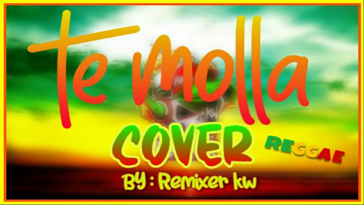Arnon Te Molla Cover Reggae Version Youtube