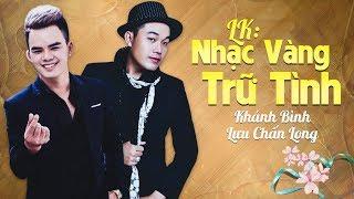 Song Ca Bằng Giọng Nữ Siêu Mượt Mà Của Khánh Bình & Lưu Chấn Long | Liên Khúc Bolero Quá Đỉnh