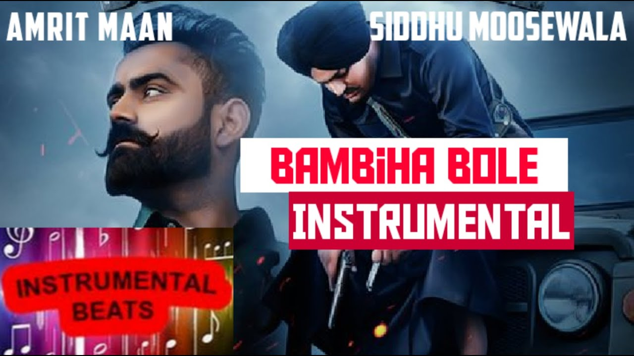 Bambiha Bole | INSTRUMENTAL | Amrit Maan | ft. Siddhu Moosewala | Ikwinder Singh